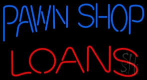 Pawn Shop Loans LED Neon Sign