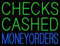 Checks Cashed Money Orders LED Neon Sign