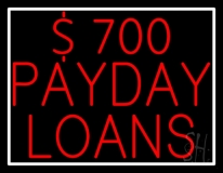 Dollar 700 Payday Loans LED Neon Sign