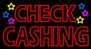 Double Stroke Check Cashing LED Neon Sign