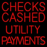 Red Checks Cashed Utility Payments LED Neon Sign