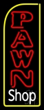 Vertical Pawn Shop LED Neon Sign