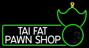 Tai Fat Pawn Shop LED Neon Sign