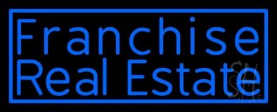 Franchise Real Estate LED Neon Sign