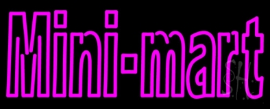 Pink Mini Mart LED Neon Sign