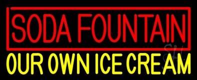 Soda Fountain Our Own Ice Cream LED Neon Sign