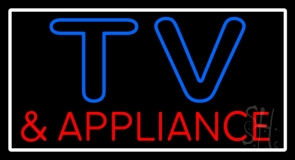 Tv And Appliance 1 LED Neon Sign
