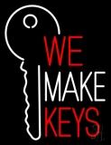 We Make Keys LED Neon Sign