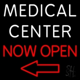 Medical Center Now Open LED Neon Sign