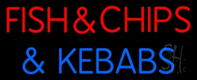 Fish And Chips N Kebabs LED Neon Sign