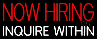 Now Hiring Inquire Within LED Neon Sign