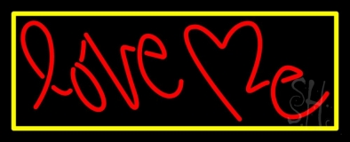 Love Me With Yellow Border Neon Sign