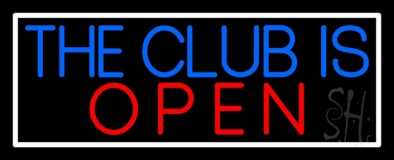 The Club Is Open With White Border LED Neon Sign