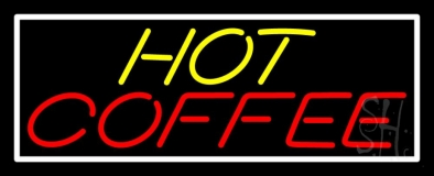 Yellow Hot Red Coffee With White Border LED Neon Sign