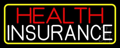Health Insurance With Yellow Border LED Neon Sign