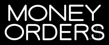Money Orders Neon Sign