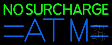 No Surcharge Atm 1 LED Neon Sign