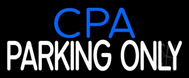 Cpa Parking Only LED Neon Sign