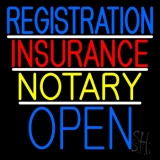 Registration Insurance Notary Open LED Neon Sign