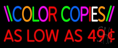 Color Copies As Low As 49 1 LED Neon Sign