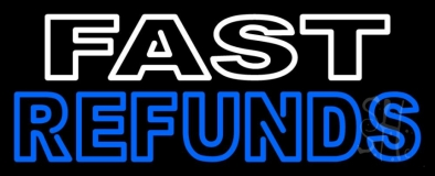 Double Stroke Fast Refunds LED Neon Sign