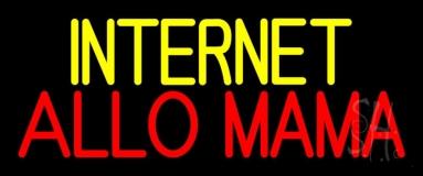Internet Allo Mama LED Neon Sign