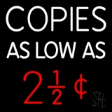 Copies As Low 1 LED Neon Sign