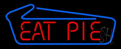 Eat Pie LED Neon Sign