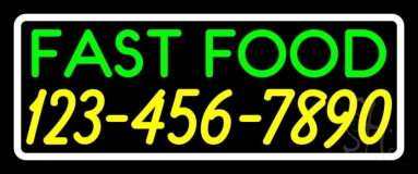 Fast Food with Phone Number White Border LED Neon Sign