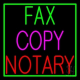 Fax Copy Notary With Border 1 LED Neon Sign