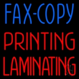 Fax Copy Printing Laminating 1 LED Neon Sign