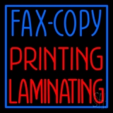 Fax Copy Printing Laminating With Border 1 LED Neon Sign