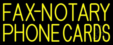 Yellow Fax Notary Phone Cards 1 LED Neon Sign