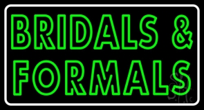 Double Stroke Bridals And Formals LED Neon Sign