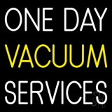 One Day Vacuum Service Block 1 LED Neon Sign