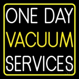One Day Vacuum Service Block 2 LED Neon Sign