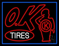 Ok Tires 1 LED Neon Sign