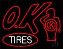 Ok Tires LED Neon Sign