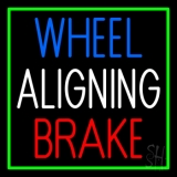 Wheel Aligning Brake 1 LED Neon Sign