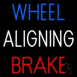Wheel Aligning Brake 2 LED Neon Sign