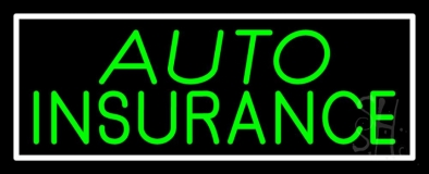 Green Auto Insurance White Border LED Neon Sign