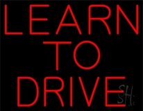 Red Learn To Drive LED Neon Sign