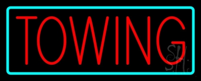 Towing Turquoise Border LED Neon Sign