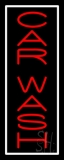 Red Vertical Car Wash White Border LED Neon Sign