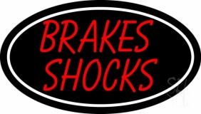 Brakes Shocks With Oval LED Neon Sign