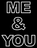 Custom Double Storke Me and You LED Neon Sign