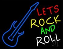 Lets Rock N Roll LED Neon Sign