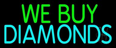 Green We Buy Turquoise Diamonds LED Neon Sign