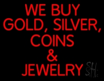 Red We Buy Gold Silver Coins And Jewelry LED Neon Sign